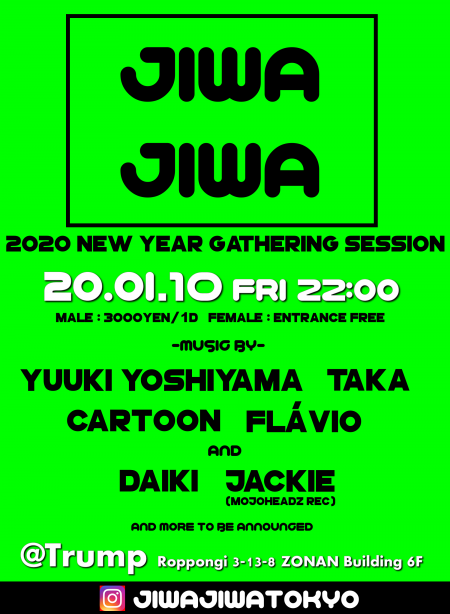 JIWAJIWA|new year gathering session